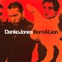 Born A Lion - Danko Jones
