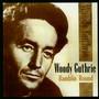 Ramblin' Round - Woody Guthrie