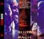 Blues On Bach - Modern Jazz Quartet