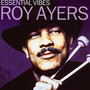 Essential Vibes - Roy Ayers