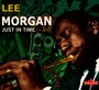 Just In Time - Lee Morgan