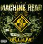 Hellalive - Machine Head