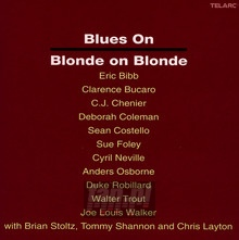 Blues On Blonde On Blonde - Tribute to Bob Dylan