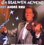 D'n Blauwen Aovond - Andre Rieu
