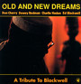 A Tribute To Blackwell - Old & New Dreams