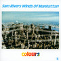 Winds Of Manhattan Colours - Sam Rivers