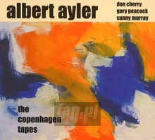 The Copenhagen Tapes - Albert Ayler