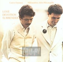 Love Devotion Surrender - Santana / John McLaughlin