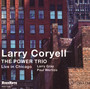 The Power Trio - Larry Coryell