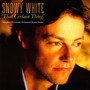 That Certain Thing - Snowy White