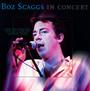 Boz Scaggs In Concert - Boz Scaggs