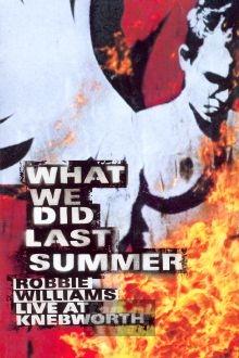 What We Did Last Summer - Robbie Williams