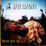 Never Give Up! - Jah Mason