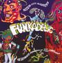 Motor City Madness-Ultimate Funkadelic Compilation - Funkadelic