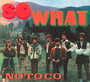 So What - No To Co