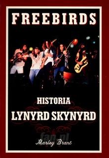Freebirds /Historia - Lynyrd Skynyrd