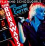 Flaming School Girls - The Runaways