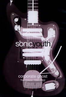 Corporate Ghost - Sonic Youth