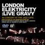 Live Grave - London Elektricity