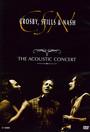 Acoustic - Crosby, Stills & Nash