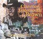 Just Got Lucky - Clarence Brown