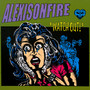 Watch Out! - Alexisonfire