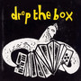 Drop The Box - Drop The Box
