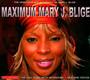 Maximum - Mary J. Blige