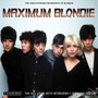 Maximum - Blondie
