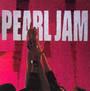 Ten - Pearl Jam