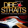 A Tribute To Dire Straits - Tribute to Dire Straits