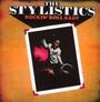 Rockin' Roll Baby - The Stylistics