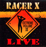 Live Extreme vol.2 - Racer X