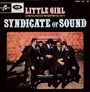 Little Girl - Syndicate Of Sound