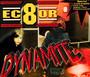 Dynamite - Ec8or