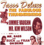 Tacos - The Fabulous Thunderbirds