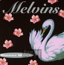 Stoner Witch - Melvins