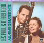 All-Time Greatest Hits - Les Paul / Mary Ford