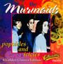Popsicles & Ici - Murmaids