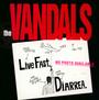 Live Fast Diarrhea - Vandals