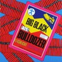 Bulldozer - Big Black
