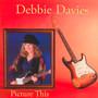 Picture This - Debbie Davies