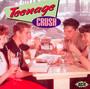 Teenage Crush - Teenage Crush