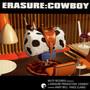 Cowboy - Erasure