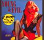Young & Evil - Li'l Ronnie & The Grand D