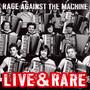 Live & Rare - Rage Against The Machine