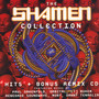 Collection - The Shamen