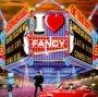 I Love Fancy - Tribute to Fancy