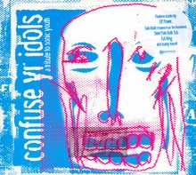 Confuse Your Idols - Tribute to Sonic Youth