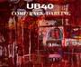 Came Back Darling - UB40